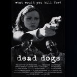 Poster for Dead Dogs