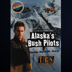 Poster for Alaska's Bush Pilots